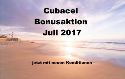 Cubacel Bonusaktion Juli 2017