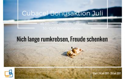 Cubacel Bonusaktion Juli – 30 CUC Bonusguthaben