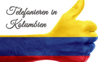 Kolumbien – Die richtige SIM im Ausland